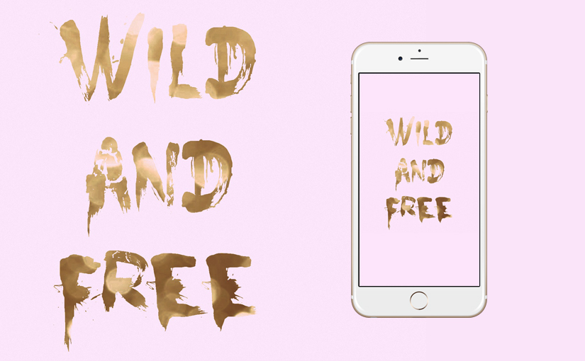 Gold Girly Wild And Free IPhone Wallpaper