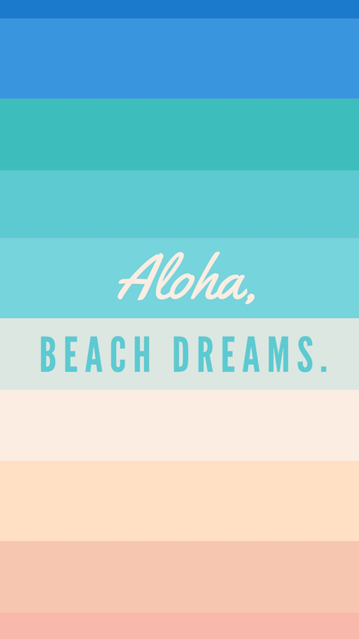 Aloha Beach Dreams Tropical Quote iPhone 7 Plus Wallpaper / Tap to download for free! Love Preppy XXX