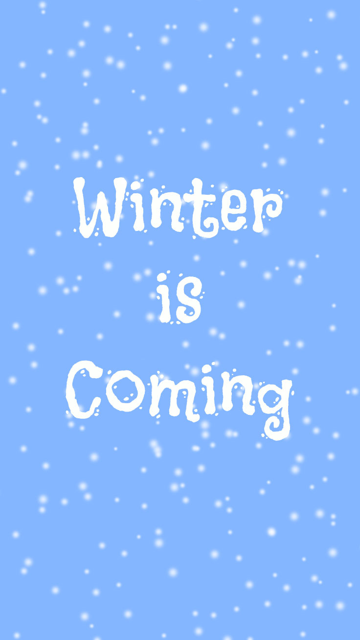 Preppy Original Winter Is Coming IPhone Wallpaper Quote